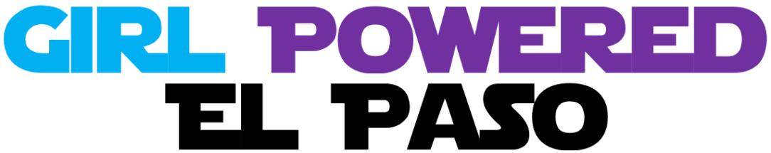 Girl Power El Paso